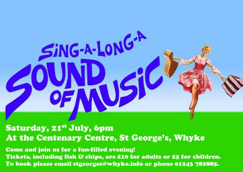 Sound of Music Sing-along @ Centenary Centre, St George's Whyke | England | United Kingdom